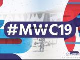 2019西班牙通信展MWC+2019巴塞罗那MWC